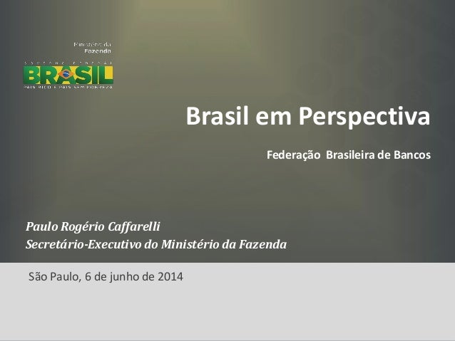 Brasil em Perspectiva - Junho de 2014