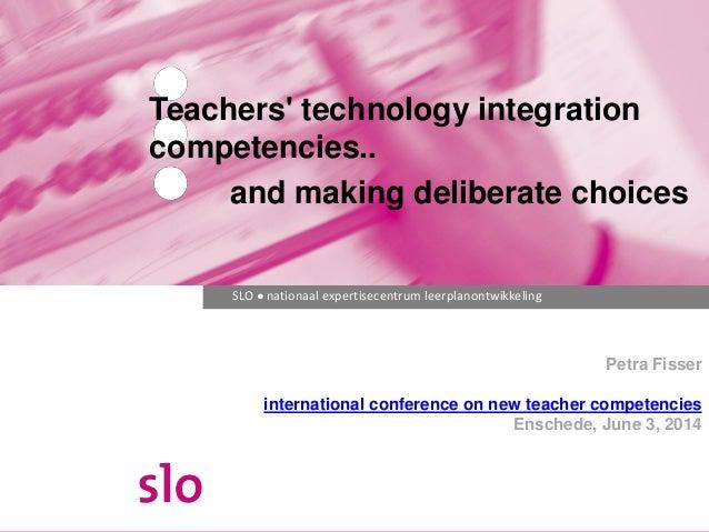 SLO ● nationaal expertisecentrum leerplanontwikkeling Petra Fisser international conference on new teacher competencies En...