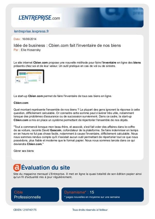 lentreprise.lexpress.fr Évaluation du site Site du magazine mensuel L'Entreprise. Il met en ligne la quasi totalité de son...