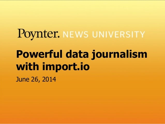 Powerful data journalism with Import.io