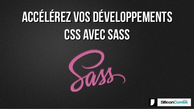 Accélérez vos développements CSS avec SASS