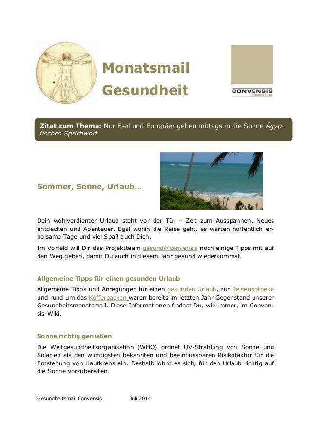 Gesundheitsmail Convensis Juli 2014 Monatsmail Gesundheit Sommer, Sonne, Urlaub… Dein wohlverdienter Urlaub steht vor der ...