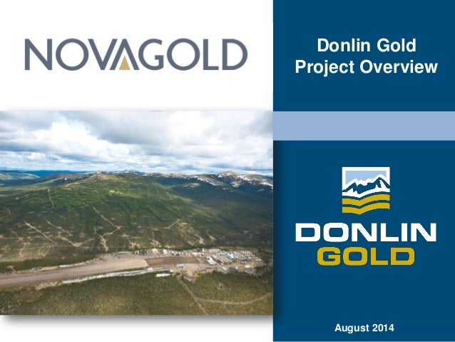 August 2014 Donlin Gold Project Overview