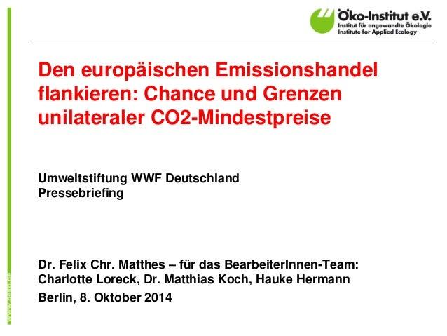 Den europäischen Emissionshandel flankieren: Chance und Grenzen unilateraler CO2-Mindestpreise  Umweltstiftung WWF Deutsch...