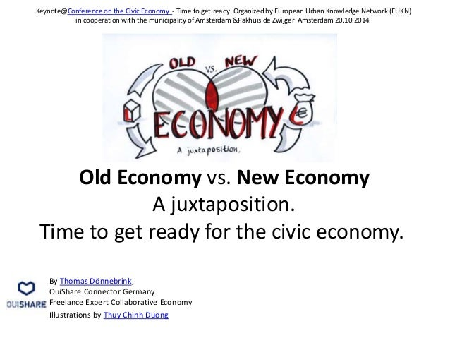 """new economy vs old economy As declan put it, """"is this a 'new' economy, or simply the old economy running at  near  and leverage assets by sharing and renting vs owning."""
