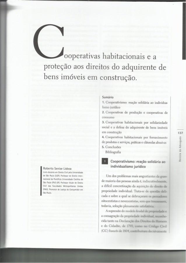 ooperativas habitacionais e a  proteção aos direitos do adquirente de  bens imóveis em construção.   Roberto Senise Lisboa...