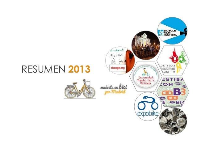 Resumen 2013- Muévete en bici por Madrid
