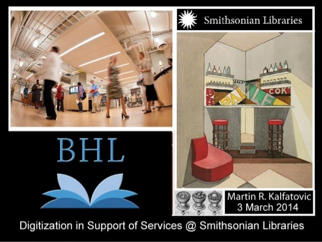Digitization in Support of Services @ Smithsonian Libraries (March)