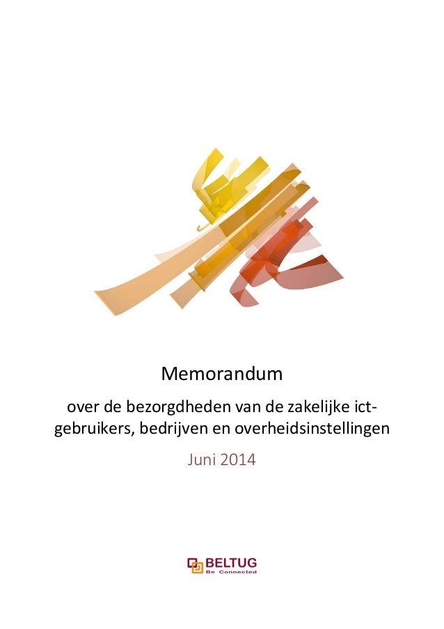 Memorandum over de bezorgdheden van de zakelijke ict- gebruikers, bedrijven en overheidsinstellingen Juni 2014