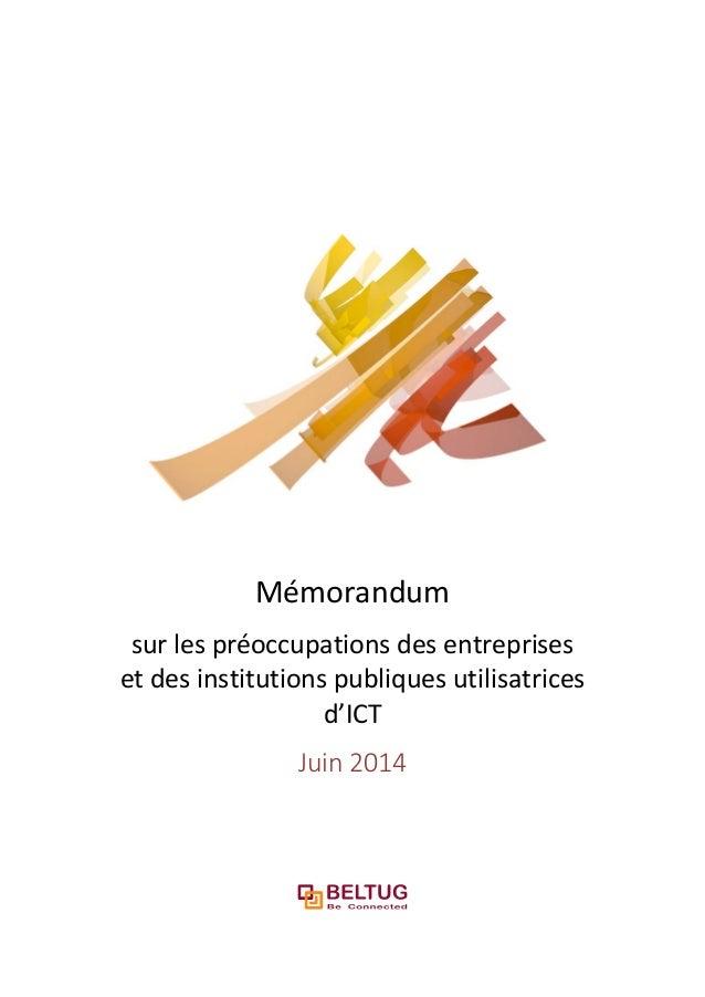 Mémorandum sur les préoccupations des entreprises et des institutions publiques utilisatrices d'ICT Juin 2014