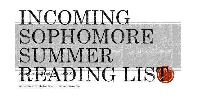 sophomore summer reading Summer reading program: sophomores 2018-2019 page 1 of 5 the goals of the central catholic high school summer reading program are to encourage.