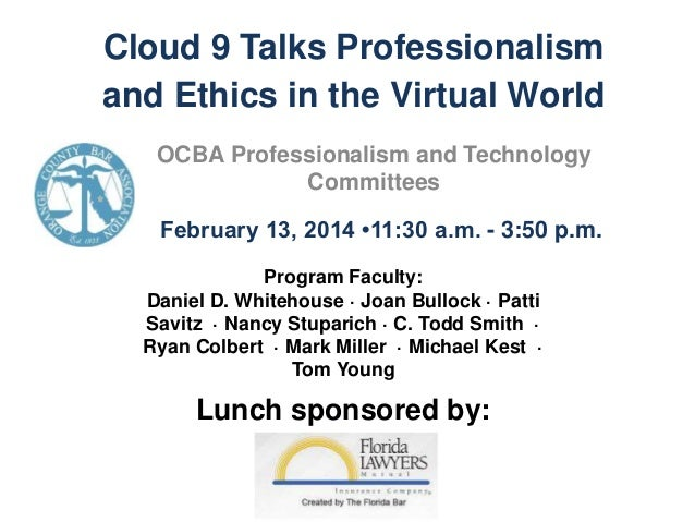OCBA Cloud 9: Cloud Computing and Ethics for Florida Attorneys