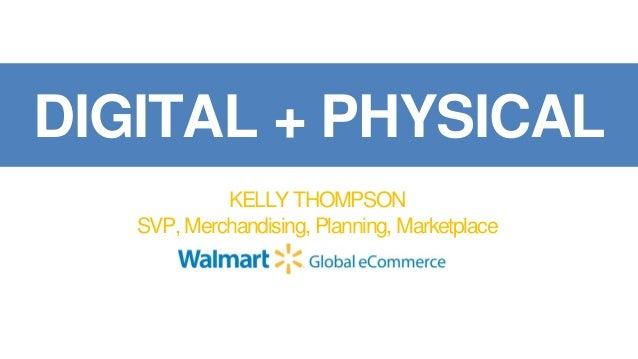 """Walmart's Digital Transformation - Bridging the Digital / Physical Divide"""