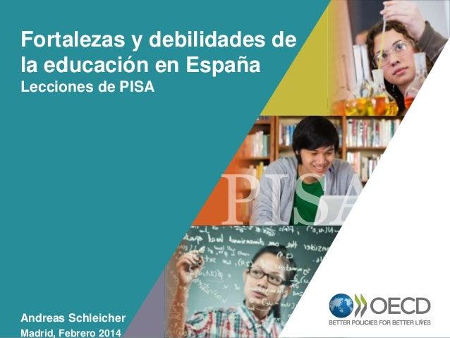 Fortalezas y debilidades de la educación en España Lecciones de PISA  OCDE EMPLOYER BRAND Playbook  Andreas Schleicher Mad...