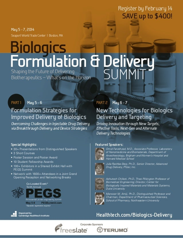 Register by February 14  SAVE up to $400!  May 5 - 7, 2014 Seaport World Trade Center | Boston, MA  Biologics Formulation ...