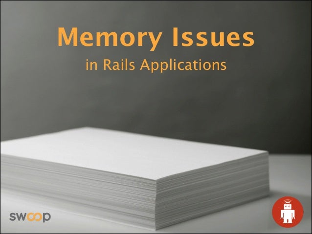 Memory Issues in Rails Applications