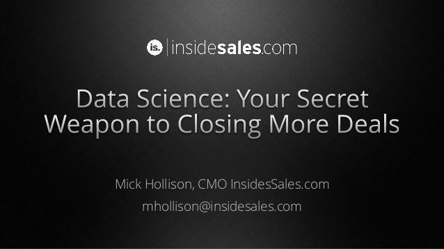 Mick Hollison, CMO InsidesSales.com mhollison@insidesales.com