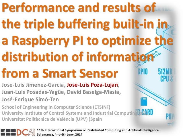 11th International Symposium on Distributed Computing and Artificial Intelligence. Salamanca, 4nd-6th Juny, 2014 Performan...