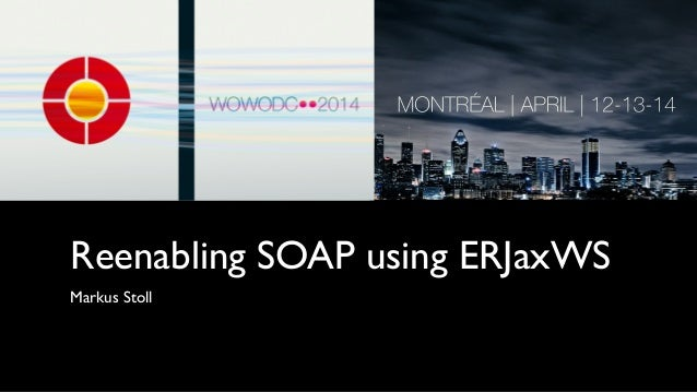 Reenabling SOAP using ERJaxWS
