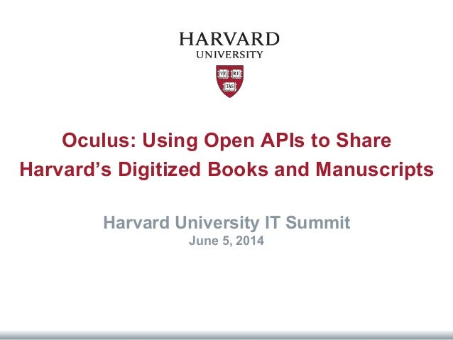 Oculus: Using Open APIs to Share  Harvard's Digitized Books and Manuscripts