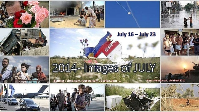 2014 - Images of JULY- July 16 - July 23