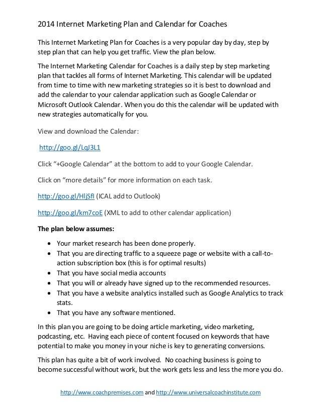 2014 Internet Marketing Plan and Calendar for Coaches This Internet Marketing Plan for Coaches is a very popular day by da...