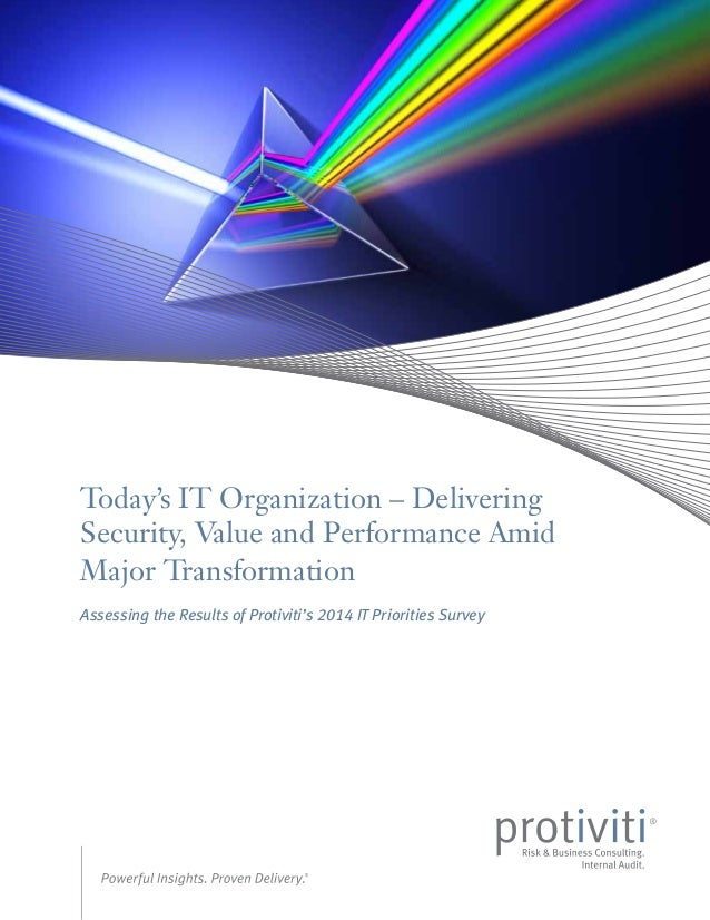 Today's IT Organization – Delivering Security, Value and Performance Amid Major Transformation Assessing the Results of Pr...
