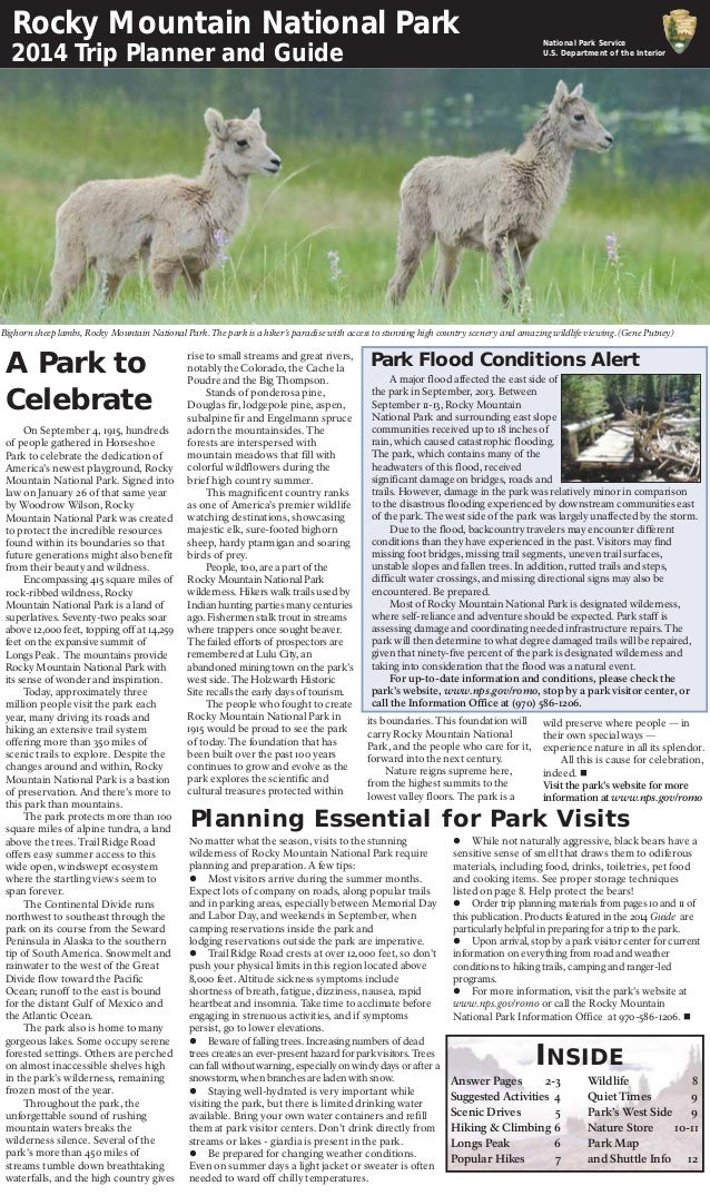 A Park to Celebrate Rocky Mountain National Park 2014 Trip Planner and Guide On September 4, 1915, hundreds of people gath...