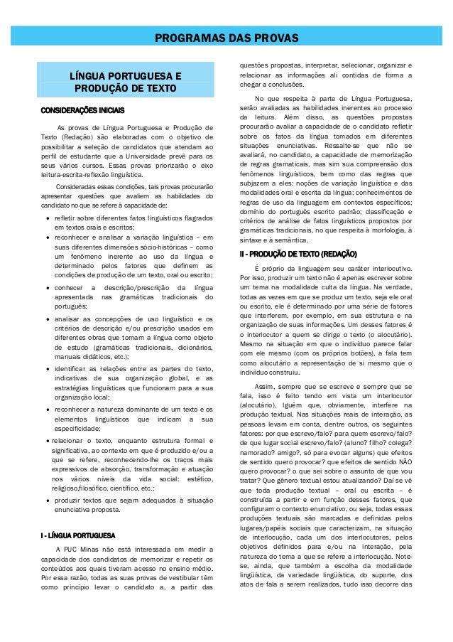PROGRAMAS DAS PROVAS LÍNGUA PORTUGUESA E PRODUÇÃO DE TEXTO CONSIDERAÇÕES INICIAIS As provas de Língua Portuguesa e Produçã...