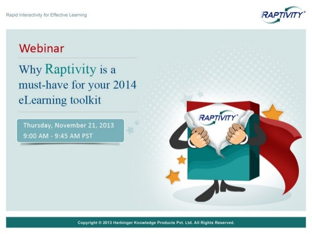 Webinar: Why Raptivity is a must have for your 2014 eLearning Toolkit