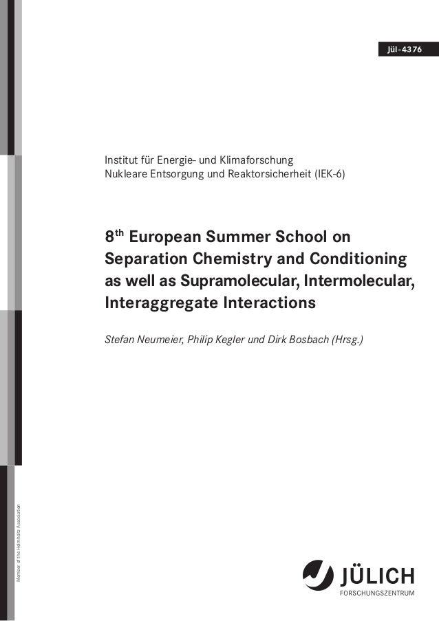 Jül-4376 Institut für Energie- und Klimaforschung Nukleare Entsorgung und Reaktorsicherheit (IEK-6) 8th European Summer ...