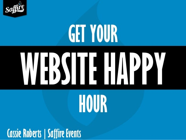TFEA 2014 Get Your Website Happy Hour