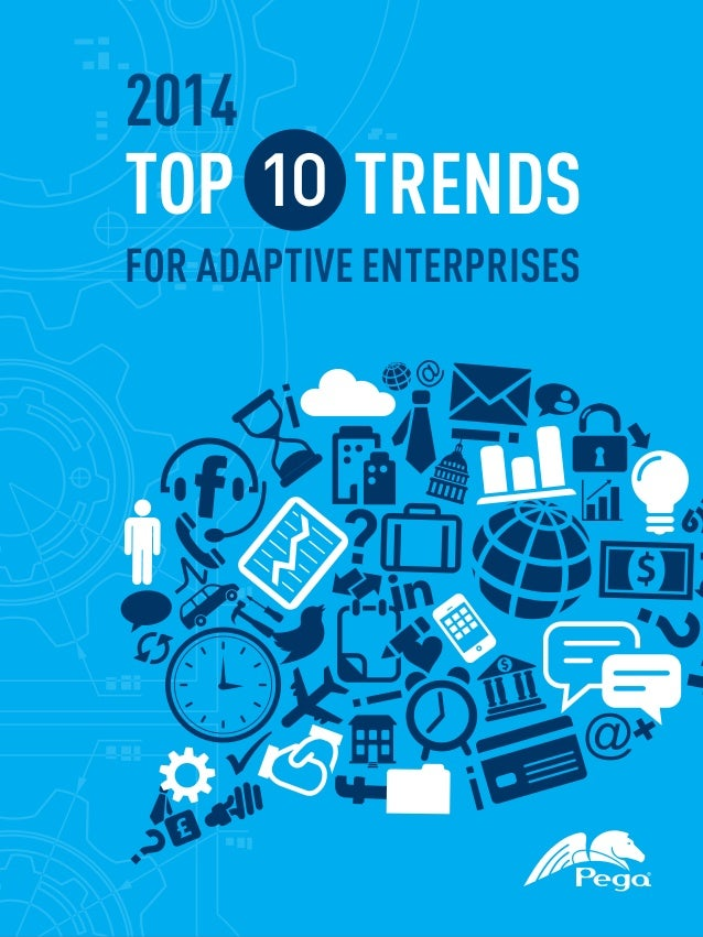 2014  TOP 10 TRENDS  FOR ADAPTIVE ENTERPRISES