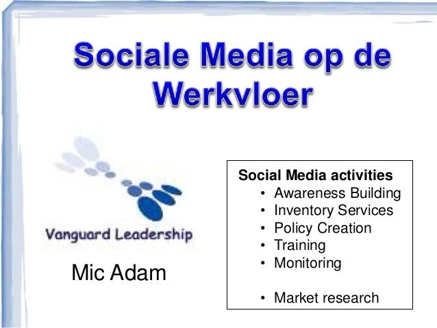 Mic Adam Social Media activities • Awareness Building • Inventory Services • Policy Creation • Training • Monitoring • Mar...