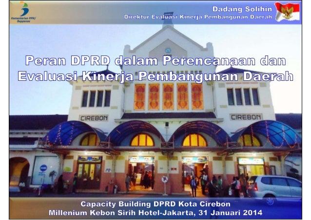 Peran DPRD dalam Perencanaan dan Evaluasi Kinerja Pembangunan Daerah