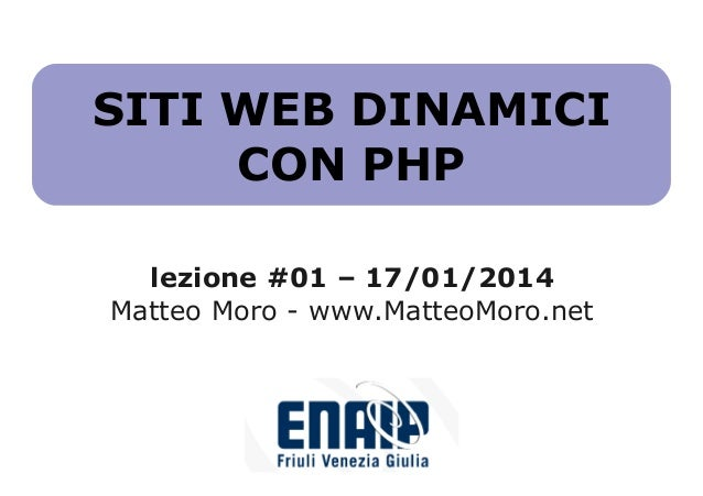Corso PHP ENAIP - lezione #01 - 17/01/2014