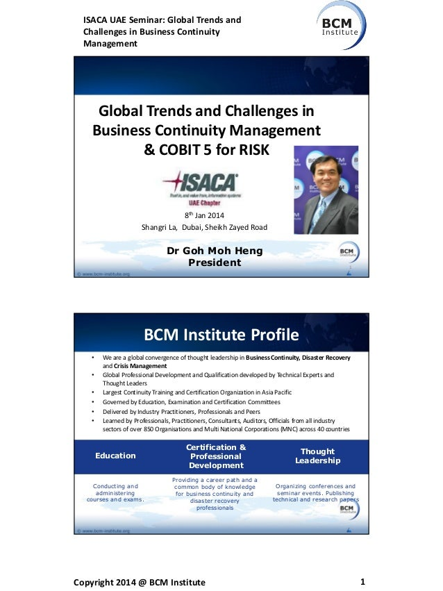 ISACA UAE Seminar: Global Trends and Challenges in Business Continuity Management  Global Trends and Challenges in Busines...