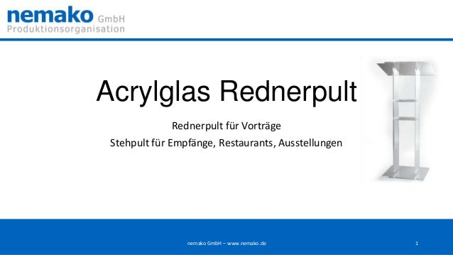 Acrylglas Rednerpult Rednerpult für Vorträge  Stehpult für Empfänge, Restaurants, Ausstellungen  nemako GmbH – www.nemako....