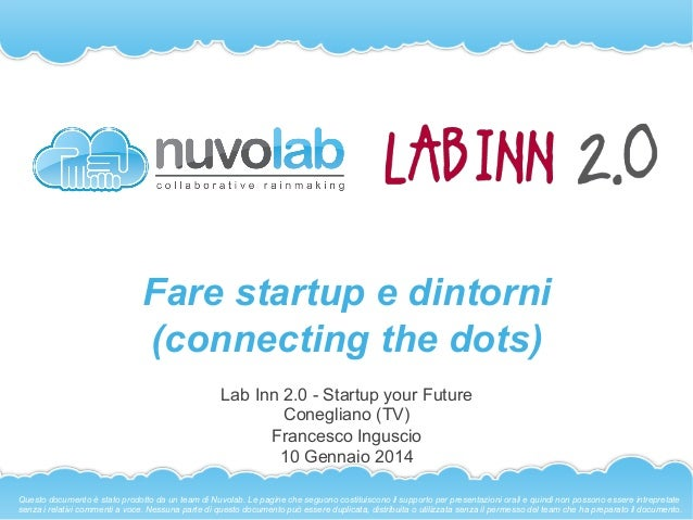 Fare startup e dintorni - Connecting the dots (Lab Inn 2.0)