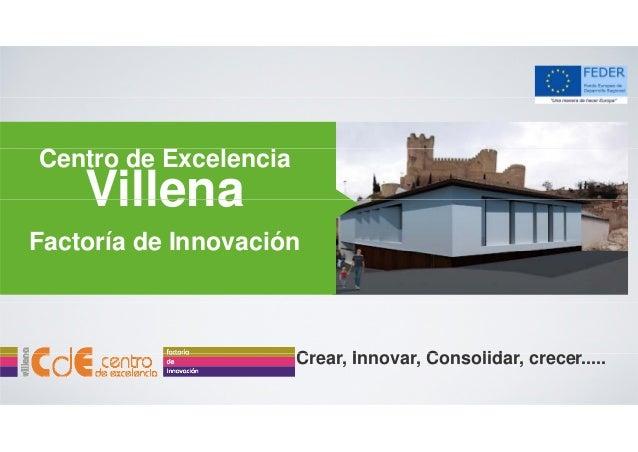 Presentación del Centro de Excelencia Villena Factoría de Innovación