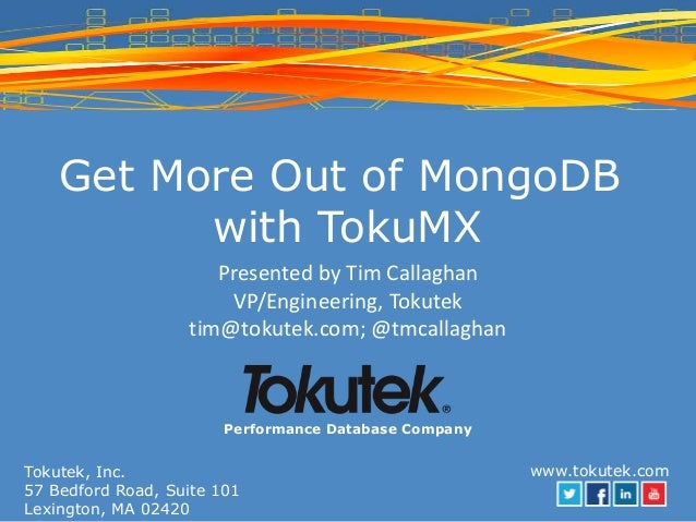 Get More Out of MongoDB with TokuMX