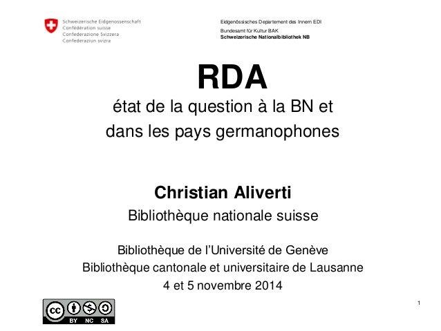 1  Eidgenössisches Departement des Innern EDI  Bundesamt für Kultur BAK Schweizerische Nationalbibliothek NB  RDA  étatde ...
