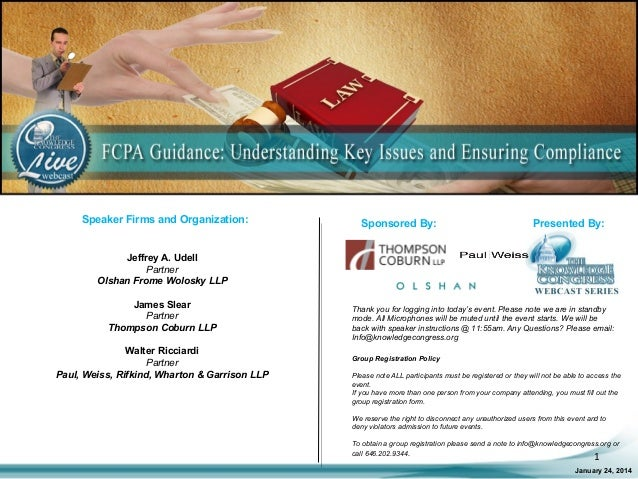 FCPA Guidance: Understanding Key Issues and Ensuring Compliance LIVE Webcast