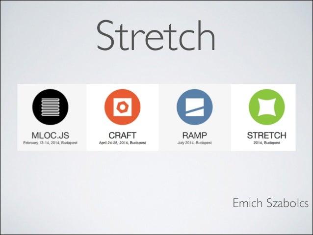Stretch összefoglaló 2014