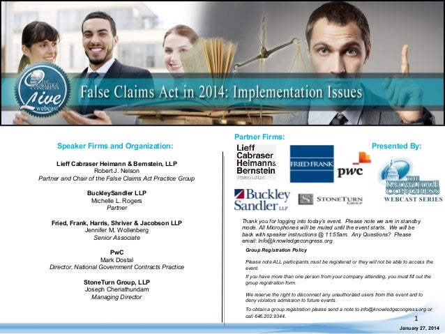Partner Firms: Speaker Firms and Organization:  Presented By:  Lieff Cabraser Heimann & Bernstein, LLP Robert J. Nelson Pa...