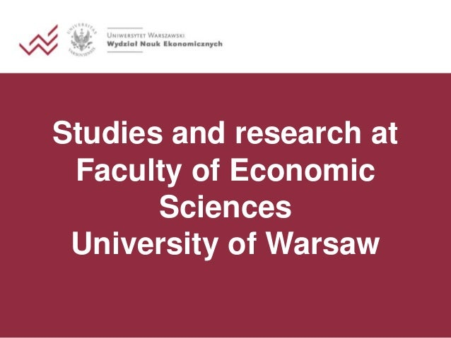 Studies and research at Faculty of Economic Sciences University of Warsaw