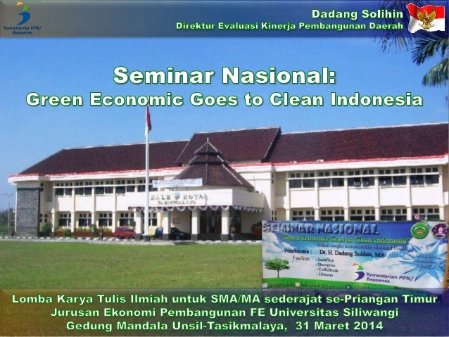 Seminar Nasional: Green Economic Goes to Clean Indonesia
