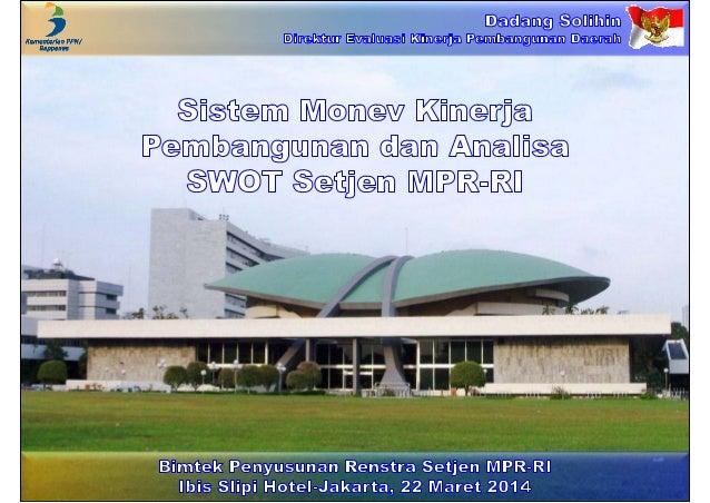 Sistem Monev Kinerja Pembangunan dan Analisa SWOT Setjen MPR-RI