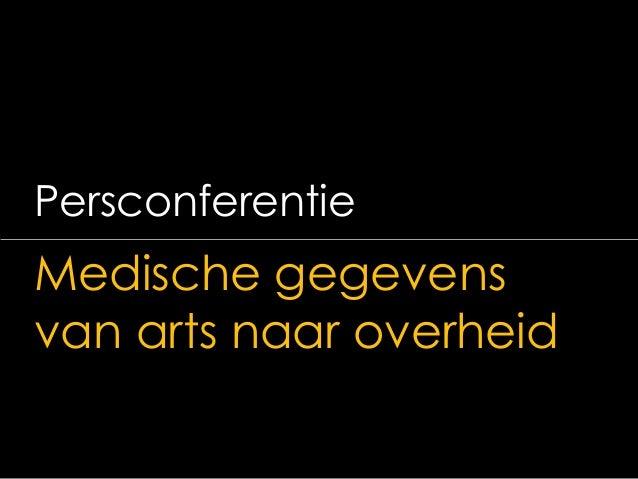 Medische gegevens van arts naar overheid-Persconferentie-20140204