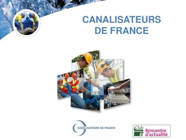 CANALISATEURS DE FRANCE